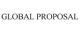 mark for GLOBAL PROPOSAL, trademark #85644842