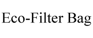 mark for ECO-FILTER BAG, trademark #85645137