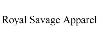 mark for ROYAL SAVAGE APPAREL, trademark #85645246