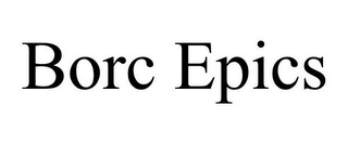 mark for BORC EPICS, trademark #85645260