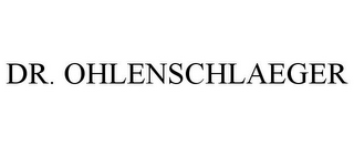 mark for DR. OHLENSCHLAEGER, trademark #85645444