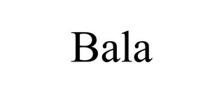 mark for BALA, trademark #85645699