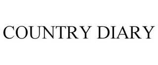 mark for COUNTRY DIARY, trademark #85645726