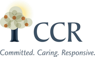 mark for CCR COMMITTED. CARING. RESPONSIVE., trademark #85645922