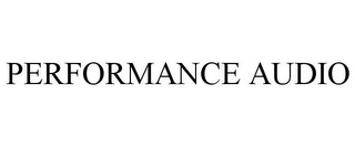 mark for PERFORMANCE AUDIO, trademark #85646018