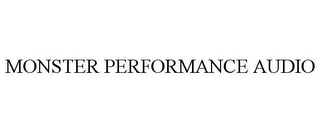 mark for MONSTER PERFORMANCE AUDIO, trademark #85646021