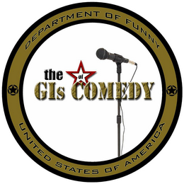 mark for THE GIS OF COMEDY DEPARTMENT OF FUNNY UNITED STATES OF AMERICA, trademark #85646472