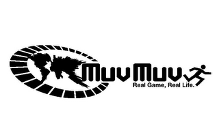 mark for MUVMUV REAL GAME, REAL LIFE., trademark #85646954