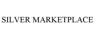 mark for SILVER MARKETPLACE, trademark #85647037