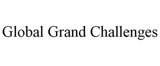 mark for GLOBAL GRAND CHALLENGES, trademark #85647283