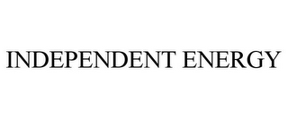 mark for INDEPENDENT ENERGY, trademark #85647565