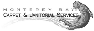 mark for MONTEREY BAY CARPET & JANITORIAL SERVICES, trademark #85648532