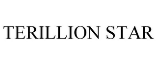 mark for TERILLION STAR, trademark #85648973
