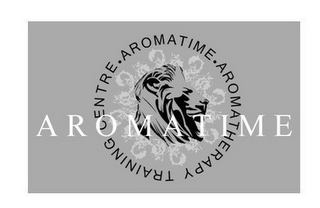 mark for A R O M A T I M E AROMATIME . AROMATHERAPY TRAINING CENTRE ., trademark #85649126