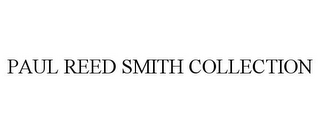 mark for PAUL REED SMITH COLLECTION, trademark #85649379