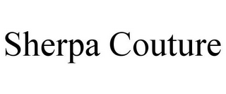 mark for SHERPA COUTURE, trademark #85649395
