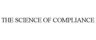 mark for THE SCIENCE OF COMPLIANCE, trademark #85650176