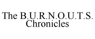 mark for THE B.U.R.N.O.U.T.S. CHRONICLES, trademark #85650285