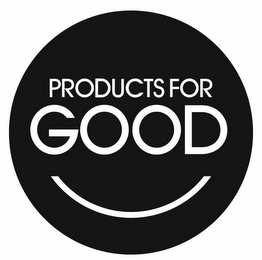 mark for PRODUCTS FOR GOOD, trademark #85650840