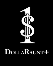 mark for 1 DOLLARAUNT+, trademark #85651416