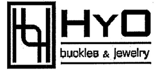 mark for HY H Y O BUCKLES & JEWELRY, trademark #85651864