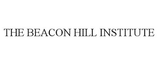 mark for THE BEACON HILL INSTITUTE, trademark #85651986