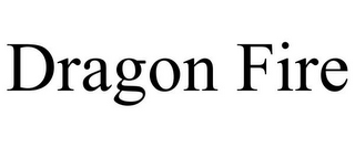 mark for DRAGON FIRE, trademark #85652158
