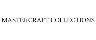 mark for MASTERCRAFT COLLECTIONS, trademark #85652205