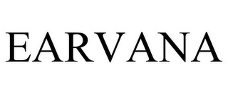 mark for EARVANA, trademark #85652297