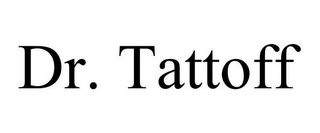 mark for DR. TATTOFF, trademark #85652421