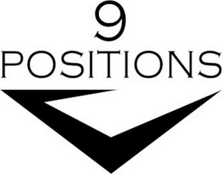 mark for 9 POSITIONS, trademark #85652465