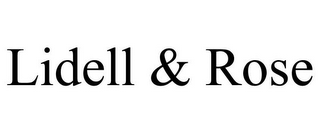 mark for LIDELL & ROSE, trademark #85652623