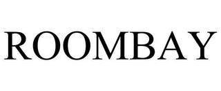 mark for ROOMBAY, trademark #85652713