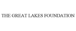 mark for THE GREAT LAKES FOUNDATION, trademark #85652803