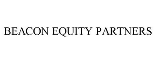 mark for BEACON EQUITY PARTNERS, trademark #85652907