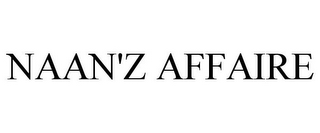 mark for NAAN'Z AFFAIRE, trademark #85652953