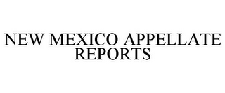 mark for NEW MEXICO APPELLATE REPORTS, trademark #85653123