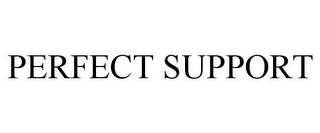 mark for PERFECT SUPPORT, trademark #85653246