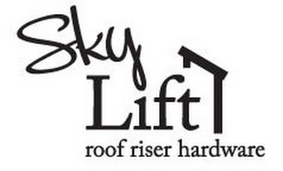mark for SKYLIFT ROOF RISER HARDWARE, trademark #85653628