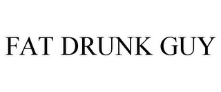 mark for FAT DRUNK GUY, trademark #85654481