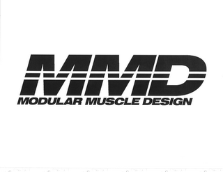 mark for MMD MODULAR MUSCLE DESIGN, trademark #85654597