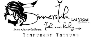 mark for SINNERSINK LAS VEGAS BY CATALINA INK ME BABY HENNA·JAGUA·ARIBRUSH TEMPORARY TATTOOS, trademark #85654750