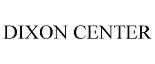 mark for DIXON CENTER, trademark #85654793