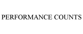 mark for PERFORMANCE COUNTS, trademark #85655400
