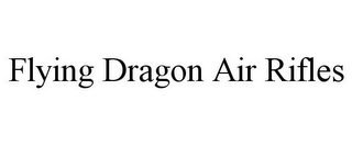 mark for FLYING DRAGON AIR RIFLES, trademark #85656094