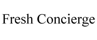 mark for FRESH CONCIERGE, trademark #85656309