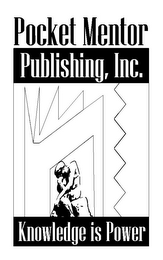 mark for KNOWLEDGE IS POWER POCKET MENTOR PUBLISHING, INC., trademark #85656426