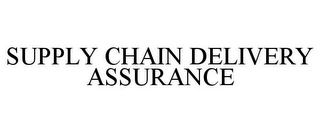 mark for SUPPLY CHAIN DELIVERY ASSURANCE, trademark #85656937
