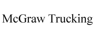 mark for MCGRAW TRUCKING, trademark #85657151