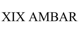 mark for XIX AMBAR, trademark #85657222